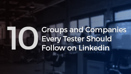 Companies Testers Should Follow on Linkedin