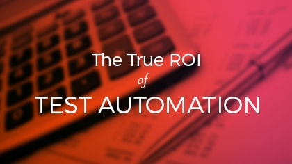 ROI of test automation
