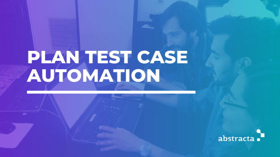 planning test case automation blog post