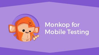 monkop mobile testing