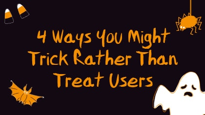 trick rather than treat users