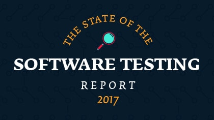 state of software testing report 2017