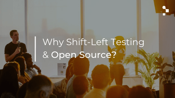 shift left testing and open source