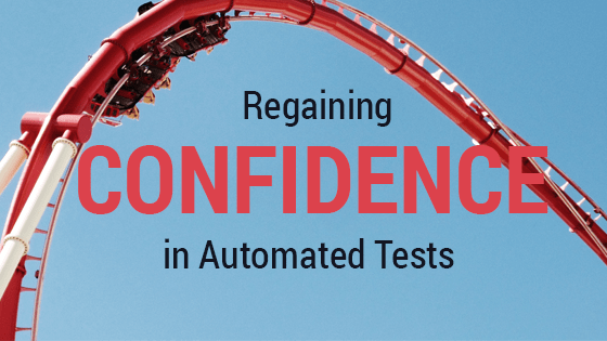 confidence in automated tests