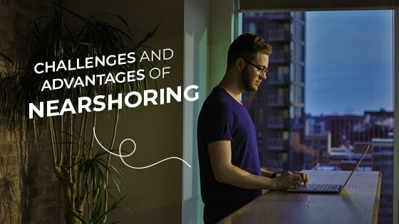 nearshore challenges and advantages
