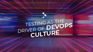 testing driver devops culture