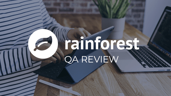 Rainforest QA tool review blog image