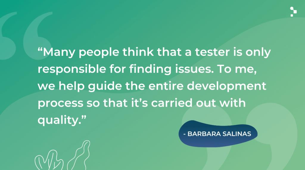 Barbara Salinas Quote on Software Testing
