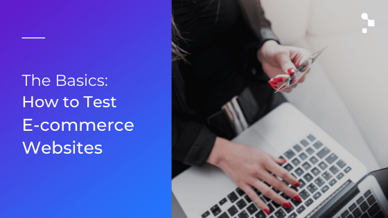 how to test an e-commerce website